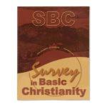 Survey of Basic Christianity